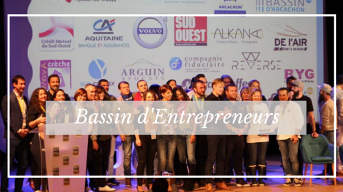 Bassin d'Entrepreneurs, un territoire en mouvement !