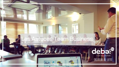 Les Astuces Team Business