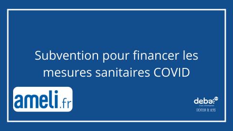 Subvention pour financer les mesures sanitaires COVID