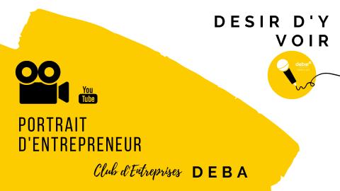 Portrait d'Entrepreneur avec DESIR D'Y VOIR