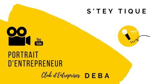 Portrait d'Entrepreneur – S'TEY TIQUE