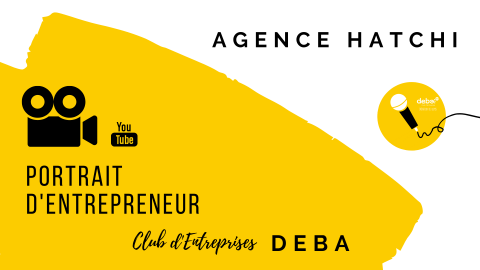 Portrait d'Entrepreneur – Agence HATCHI