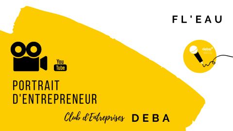 Portrait d'Entrepreneur – FL'eau