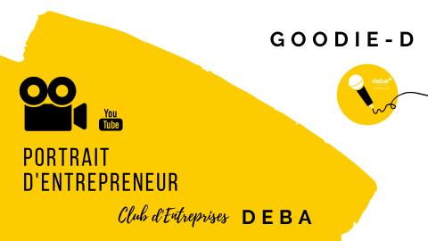 Portrait d'Entrepreneur – GOODIE-D
