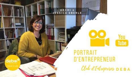 Portrait d'Entrepreneur – Jessica EBERLE – ARCHI2