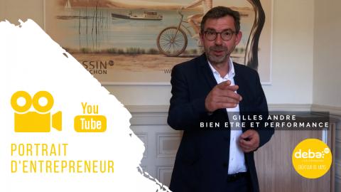 Portrait d'entrepreneur – Gilles ANDRE Bien Etre et Performance