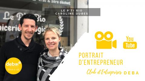 Portrait d'Entrepreneur – Le P'ti Bio