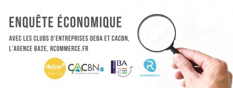Enquête économique avec les Clubs d'Entreprises DEBA et CACBN, l'Agence BA2E et Commerce.fr
